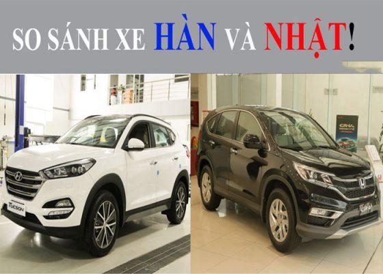 So sánh xe Hàn và xe Nhật - Xe nào phù hợp với bạn nhất – Auto.com.vn